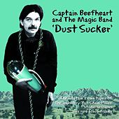 Play & Download Dust Sucker by Captain Beefheart | Napster