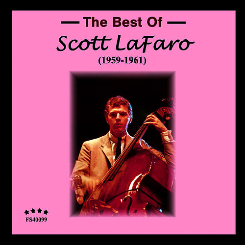 The Best Of by Scott LaFaro