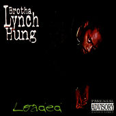 Play & Download Loaded by Brotha Lynch Hung | Napster