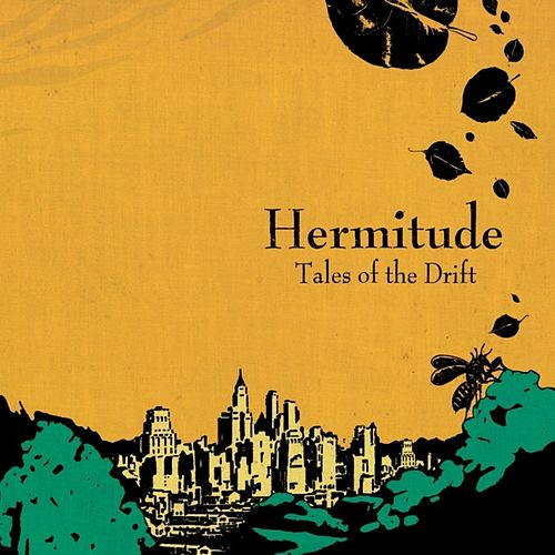 Tales Of The Drift by Hermitude