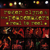 Play & Download Real To Reel by Roger Clyne & The Peacemakers | Napster