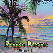 Play & Download Reggae Dreams by Various Artists | Napster