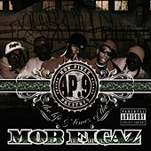 Play & Download The Life and Timez of the Mob Figaz by Mob Figaz (West Coast) | Napster