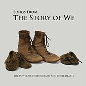 Play & Download Songs from the Story of We by Various Artists | Napster