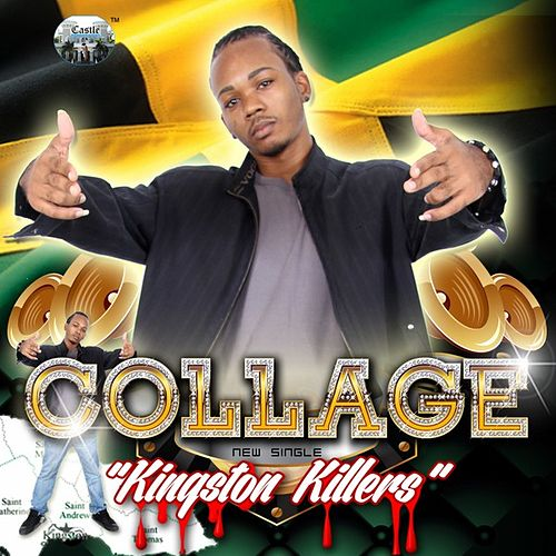 Play & Download Kingston Killers (Edited Version) - Single by Collage | Napster