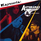 Play & Download MTV Apresenta: Autoramas Desplugado by Autoramas | Napster