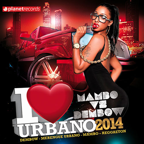 I Love Urbano 2014 by Various Artists