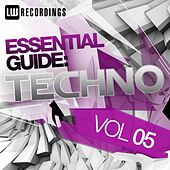 Essential Guide: Techno Vol. 05 - EP by Various Artists