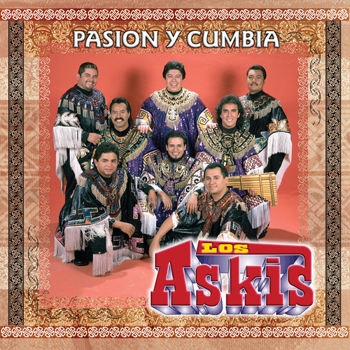 Play & Download Pasion Y Cumbia [Bonus Track] by Los Askis | Napster