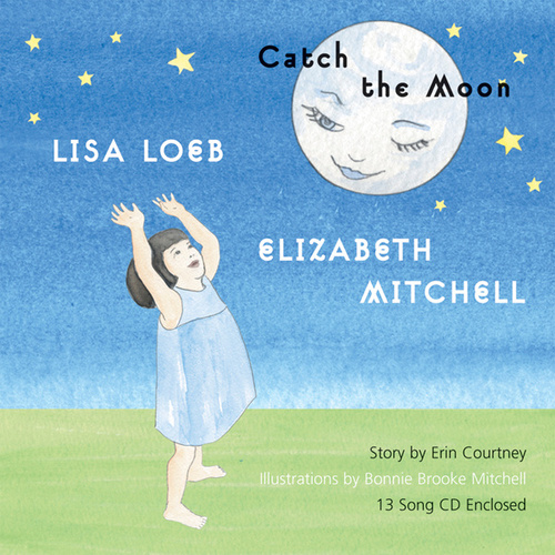Play & Download Catch the Moon by Lisa Loeb | Napster