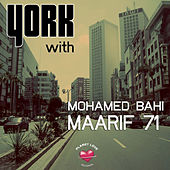 Play & Download Maarif 71 by York | Napster