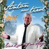 Eine Rose tief im Herzen by Anton Aus Tirol