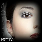 Play & Download Party Time by Mouse | Napster