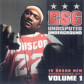 Play & Download Undisputed Underground by E.S.G. | Napster