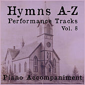 Hymns A-Z Performance Tracks: Vol 8 by Worship Service Resources
