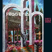 Play & Download Carey's Cold Spring by Frog Eyes | Napster