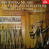 Play & Download Družecký, Vent & Vranický: Hunting Music of Old Czech Masters by Various Artists | Napster