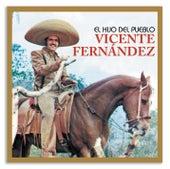 Play & Download El Hijo Del Pueblo by Vicente Fernández | Napster