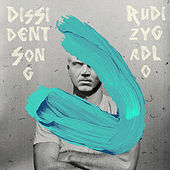 Play & Download Dissident Song by Rudi Zygadlo | Napster