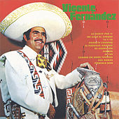Play & Download Vicente Fernandez (2nd Album) by Vicente Fernández | Napster