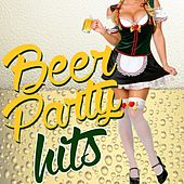 Play & Download Beer Party Hits by Various Artists | Napster