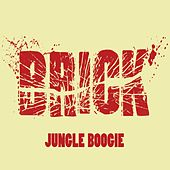 Play & Download Jungle Boogie by Brick | Napster