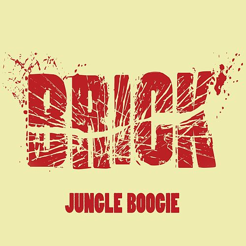 Jungle Boogie by Brick