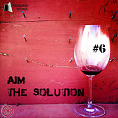 Aim - The Solution, Vol. 6 by Various Artists