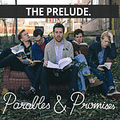 Play & Download Parables & Promises by Prelude | Napster