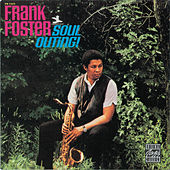 Play & Download Soul Outing! by Frank Foster | Napster
