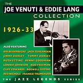 The Joe Venuti & Eddie Lang Collection 1926-33 by Various Artists