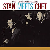 Play & Download Stan Meets Chet (feat. Chet Baker) [Bonus Track Version] by Stan Getz | Napster