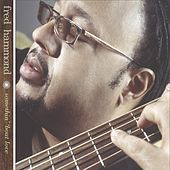 Play & Download Somethin' 'Bout Love by Fred Hammond | Napster