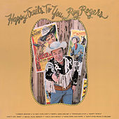 Play & Download Happy Trails To You by Roy Rogers | Napster