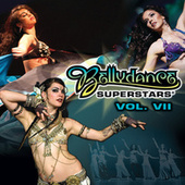 Play & Download Bellydance Superstars Volume VII by Various Artists | Napster