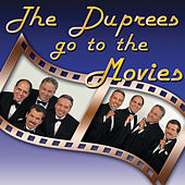 The Duprees Go to the Movies by The Duprees