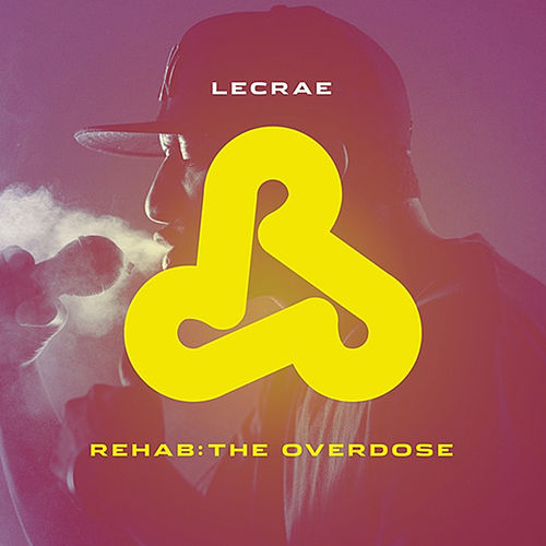 Play & Download Rehab: The Overdose by Lecrae | Napster