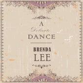 A Delicate Dance by Brenda Lee