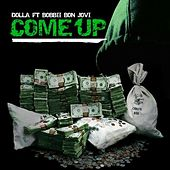 Come up (feat. BoBBII Bon Jovi) - Single by Dolla
