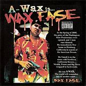 Play & Download WaxFase by A-Wax | Napster