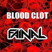 Blood Clot by Fainal