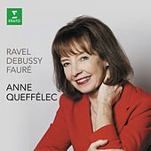 Play & Download Ravel Debussy Fauré by Anne Queffelec | Napster