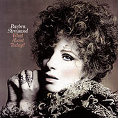 Play & Download What About Today? by Barbra Streisand | Napster