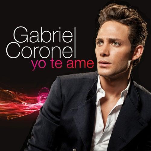 Play & Download Yo Te Ame by Gabriel Coronel | Napster