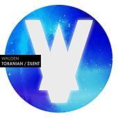 Play & Download Toranian / Zilent by Walden | Napster