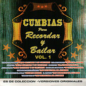 Cumbias para Recordar y Bailar by Various Artists