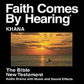 Khana New Testament (Dramatized) by The Bible