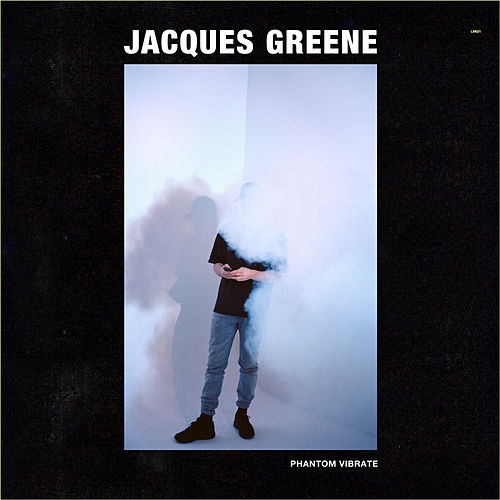 Play & Download Phantom Vibrate EP by Jacques Greene | Napster