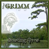 Play & Download Starting Over by Michael Grimm | Napster