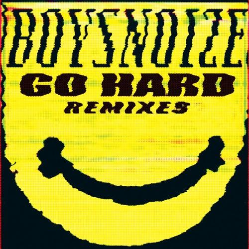 Go Hard Remixes by Boys Noize